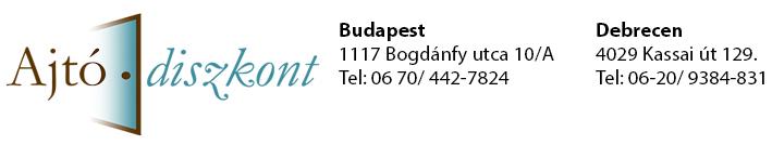 Ajtó Diszkont Kft. Budapest, Debrecen